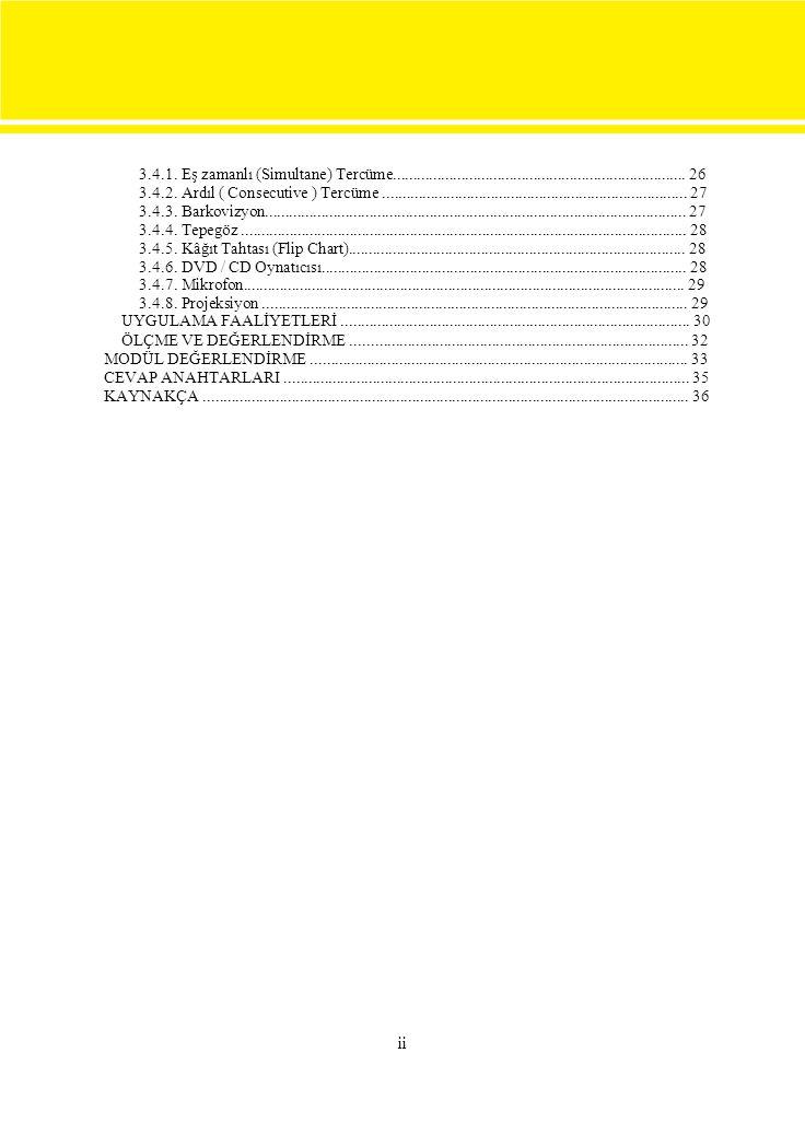  BARKER Alan, Toplantı Düzenleme, Çev: Ali Çimen, Timaş Yayınları, 1999 ÇAKICI Celil, Toplantı Yönetimi, Detay Yayıncılık, Ankara, 2004 İMREK M.Kemal, Yönetmeye Başlamak, Arıkan Yayınları, İstanbul, 2005 KEENAN Kate, Toplantı Yönetimi, Çev: Yelda Soykan, Remzi Kitabevi, 2003 UYGUR Akyay, Hakan KOÇ, Sekreterlik Teknikleri, Detay Yayıncılık, Ankara, 2003 www.WBDG.mht www.nettercume.htm www.FuarTakip.com www.tübitak.com http://sozluk.sourtimes.org http://www.turkpoint.com/bilgisayar/sozluk/ 36 KAYNAKÇA