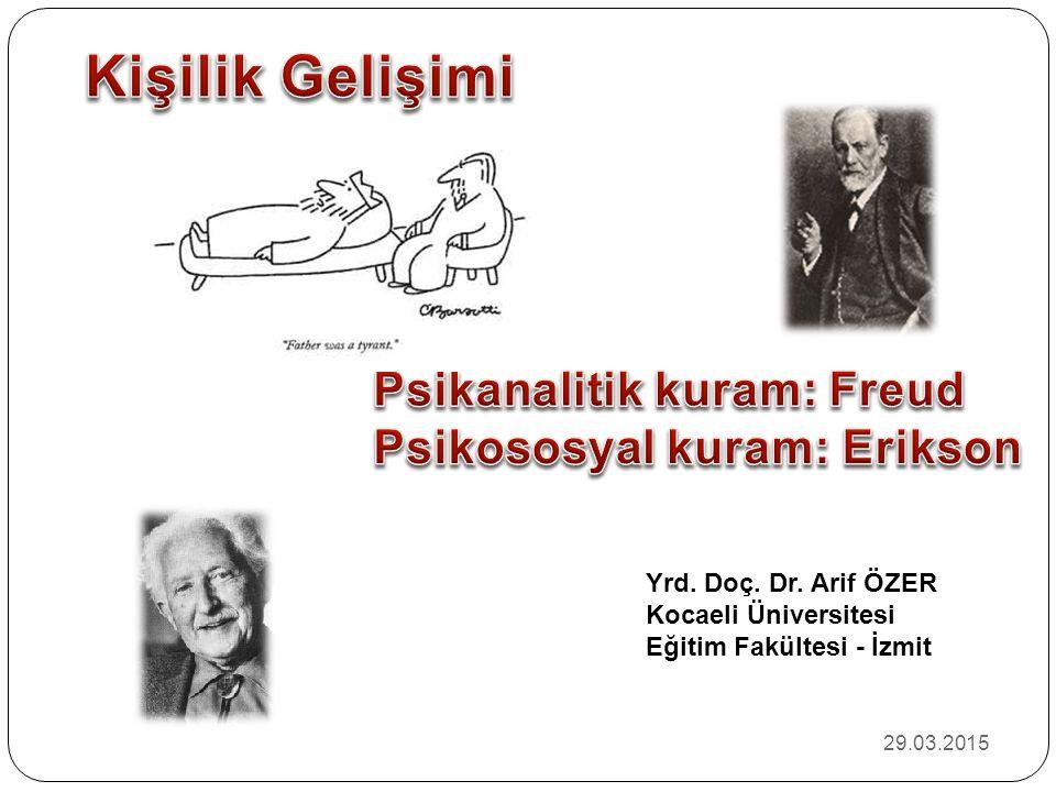 Yrd. Doç. Dr. Arif ÖZER Kocaeli Üniversitesi Eğitim Fakültesi - İzmit 29.03.2015