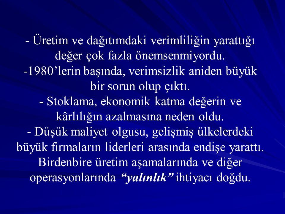 KÜRESEL YAKLAŞMA DÖNEMİ ( 1990 -1994) 1990-1994 arası dönemde, ekonomi ve politika derin küresel değişimler yaşadı.