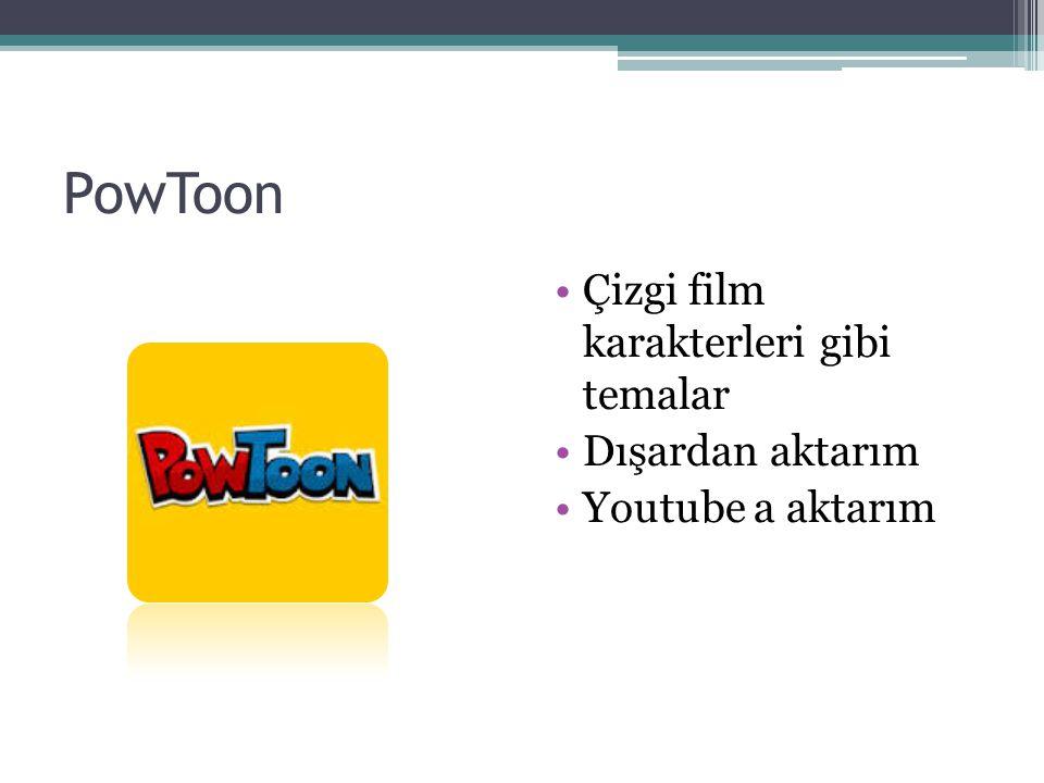 PowToon Çizgi film karakterleri gibi temalar Dışardan aktarım Youtube a aktarım
