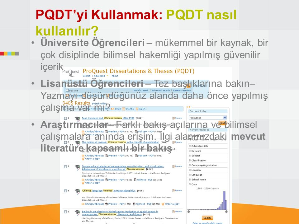 PQDT'yi Kullanmak: PQDT nasıl kullanılır? Üniversite Öğrencileri – mükemmel bir kaynak, bir çok disiplinde bilimsel hakemliği yapılmış güvenilir içeri