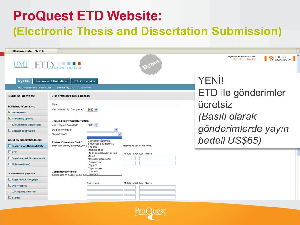 ProQuest ETD Website: (Electronic Thesis and Dissertation Submission) YENİ.