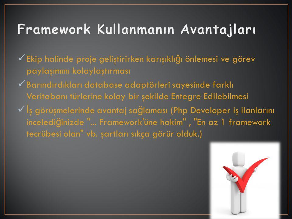 'Her proje de framework kullanın' gibi bir genelleme yapmak yanlış olur.