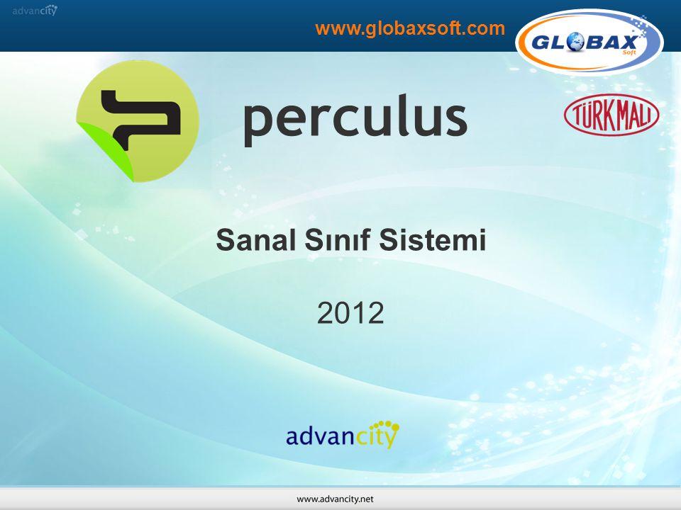 perculus Sanal Sınıf Sistemi 2012 www.globaxsoft.com