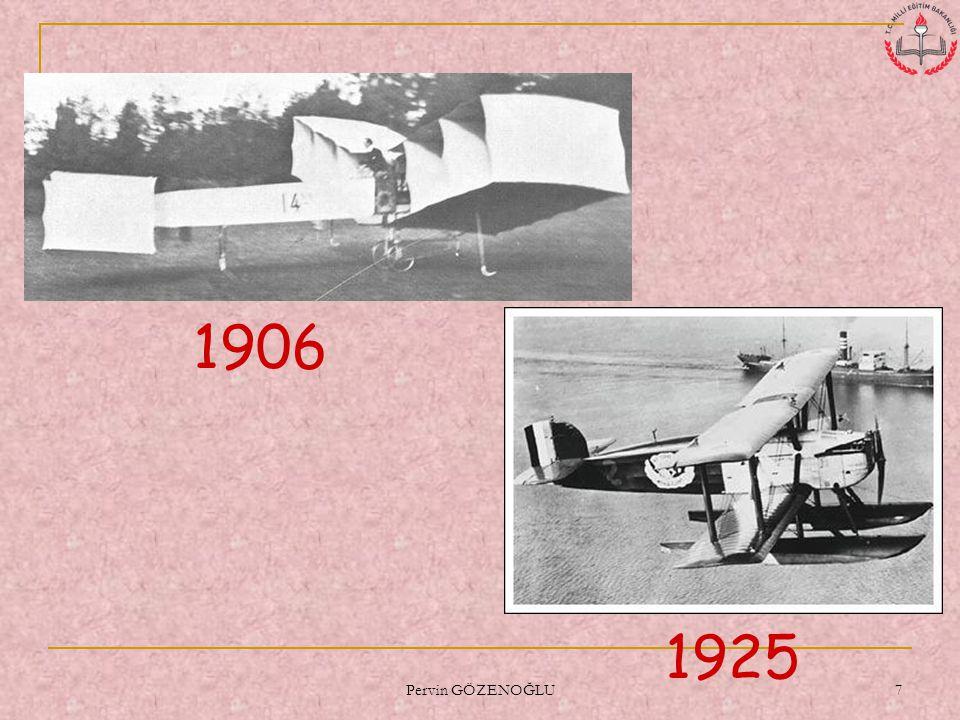 Pervin GÖZENOĞLU 7 1906 1925