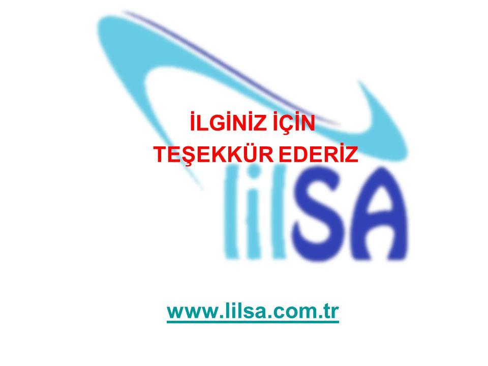 İLGİNİZ İÇİN TEŞEKKÜR EDERİZ www.lilsa.com.tr