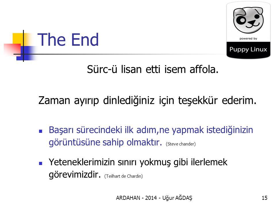 ARDAHAN - 2014 - Uğur AĞDAŞ15 The End Sürc-ü lisan etti isem affola.