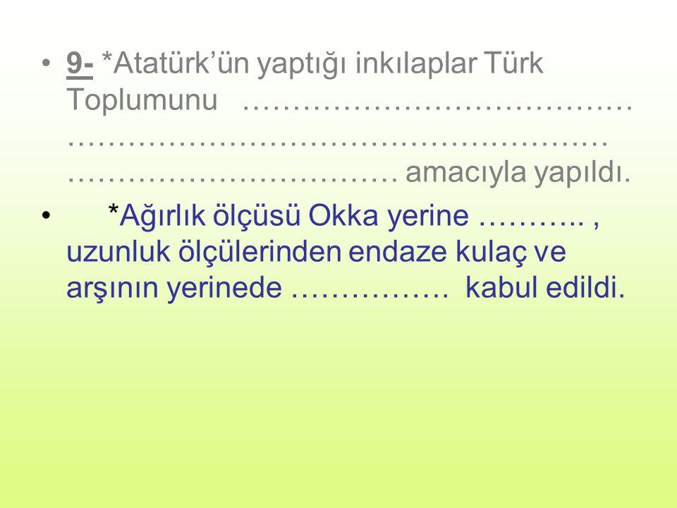 Atatürk ilkelerini söyleyelim 1-…………………….2……………………….