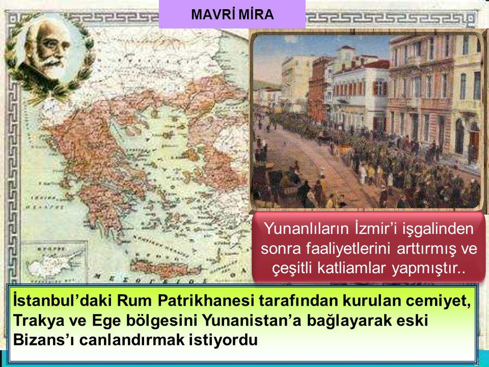 Ege ve Doğu Karadeniz'de yaşayan rumlar ülkemizin bulunduğu durumdan yararlanarak itilaf Devletlerinin de desteğini alarak zararlı cemiyetler kurdular