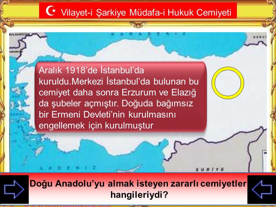  Trakya Paşaeli Cemiyeti Bu cemiyet hangi zararlı cemiyete karşılık kurulmuştur? Trakya'nın Yunanlara verileceği endişesi ile Edirne'de kurulmuştur.