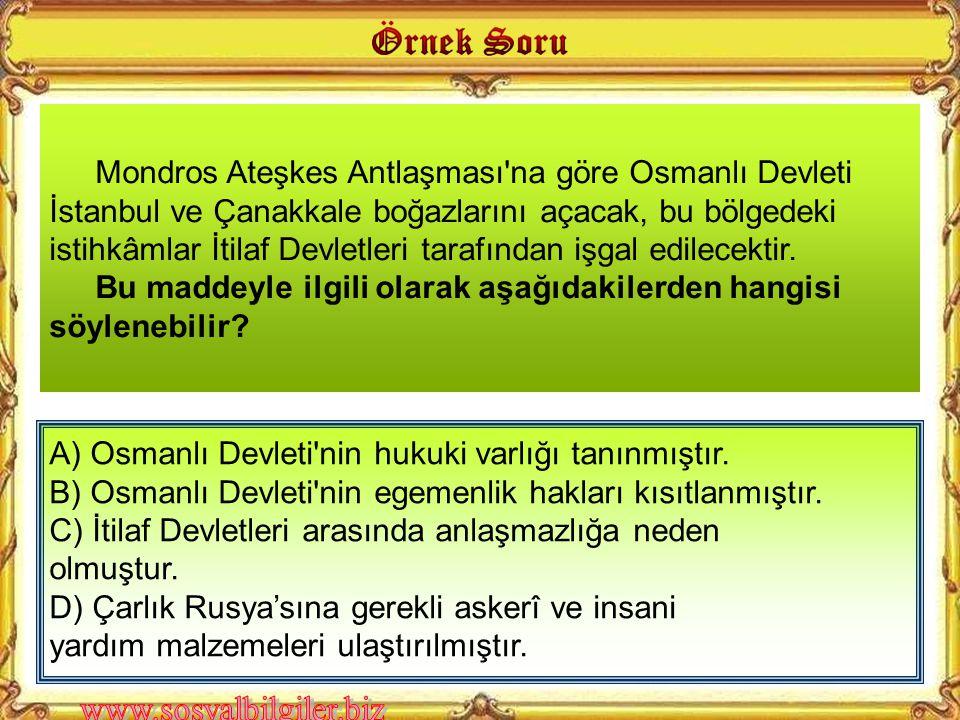 Mondros Ateşkes Antlaşması'ndan sonra İtilaf Devletleri yurdu- muzu işgal etmeye başladılar. İşgaller karşısında hiçbir harekette bulunmayan İstanbul