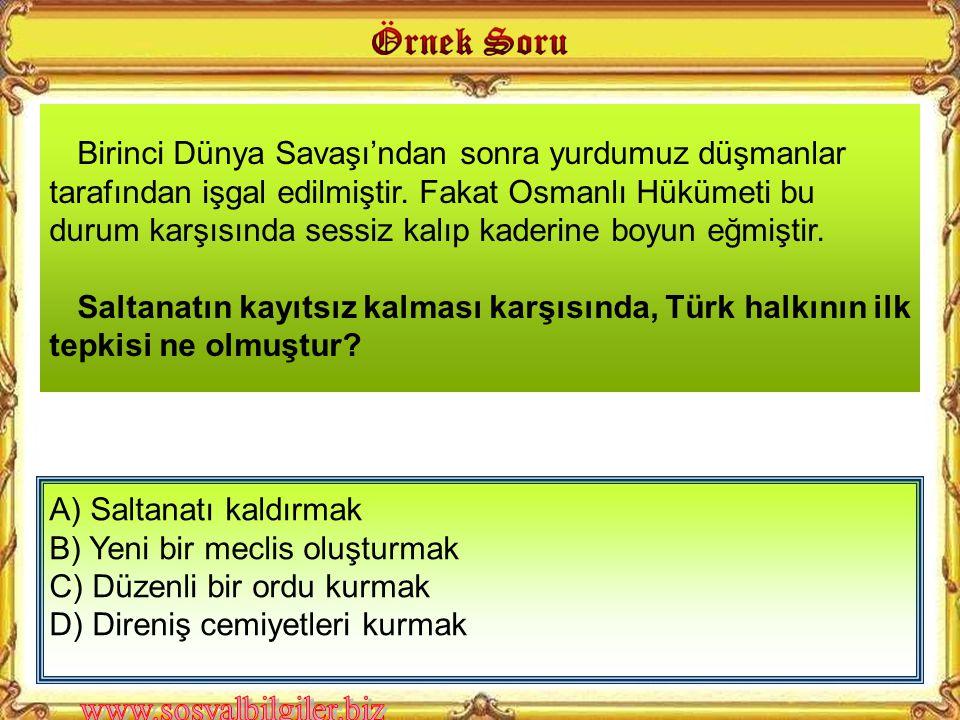 A) Osmanlı Devleti'nin hukuki varlığı tanınmıştır. B) Osmanlı Devleti'nin egemenlik hakları kısıtlanmıştır. C) İtilaf Devletleri arasında anlaşmazlığa
