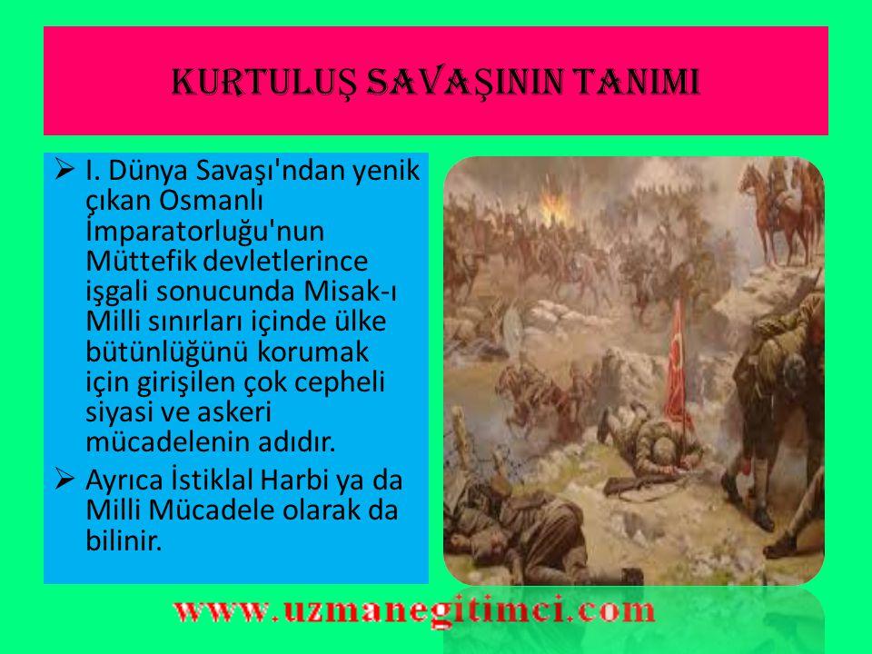 KURTULU Ş SAVA Ş I'NA F İ KR İ HAZIRLIK  İşte bu tarih, Türk İstiklâl Savaşının başlangıç tarihini belirlemektedir.
