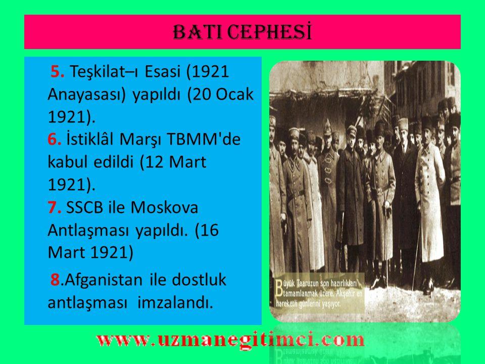 BATI CEPHES İ SONUÇLAR 1.Düzenli ordu ilk zaferini kazandı.