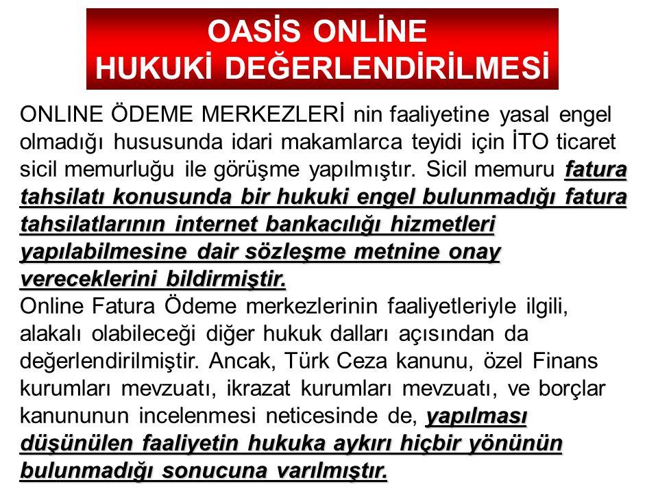 fatura tahsilatı konusunda bir hukuki engel bulunmadığı fatura tahsilatlarının internet bankacılığı hizmetleri yapılabilmesine dair sözleşme metnine o