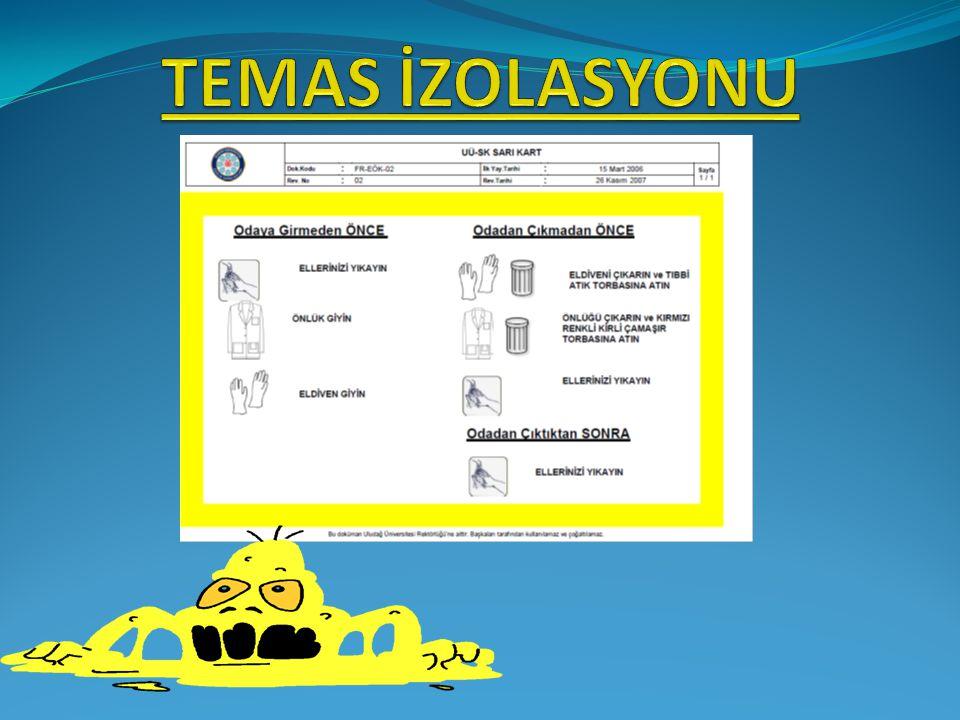 şüphesi İzolasyon Talimatı '' izolasyon şüphesi olan hastalar HEK'e bildirilir'' (Örn: TBC, suçiçeği, kızamık vs) 8 hastanın 2'si Solunum izolasyonu 8 hastanın 2'si bildirilmiş