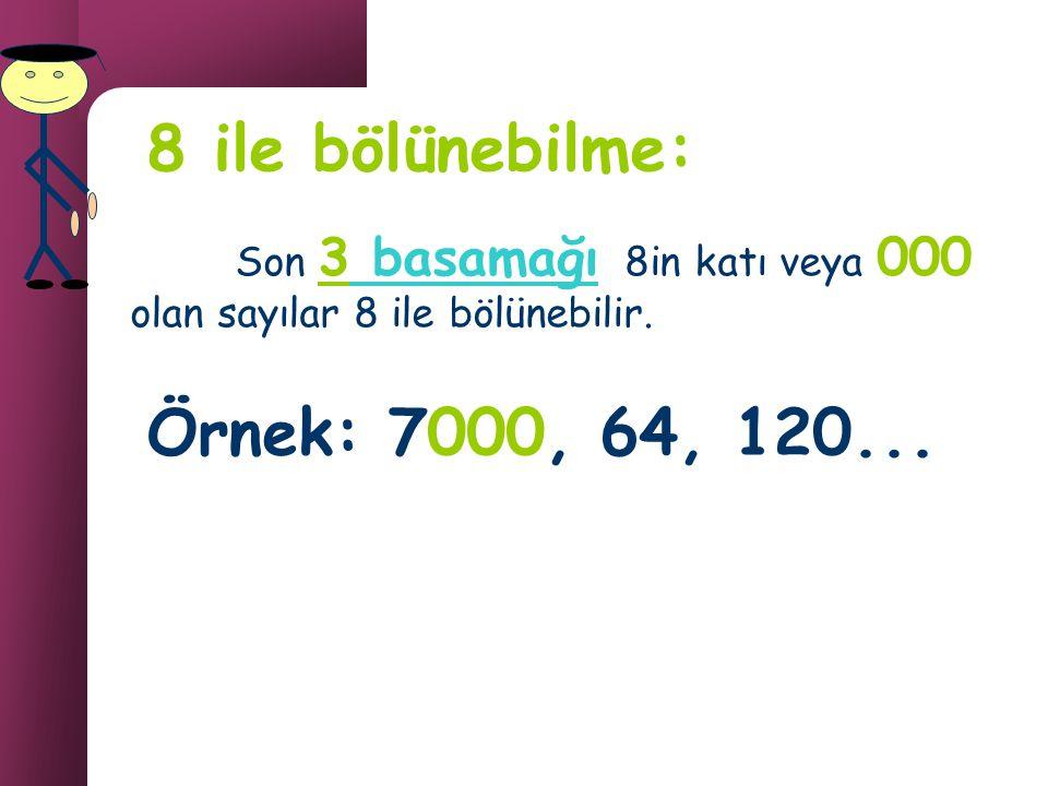 138++ =9 3'ün katı Hem de 13 8 Çift sayı 6 ile tam bölünürler