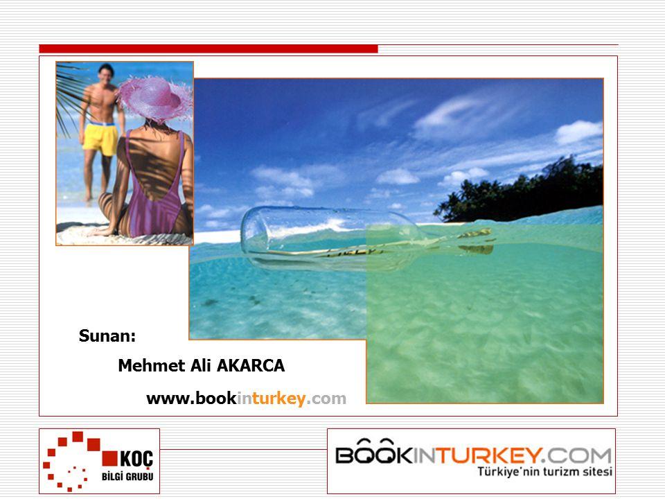 www.bookinturkey.com Sunan: Mehmet Ali AKARCA