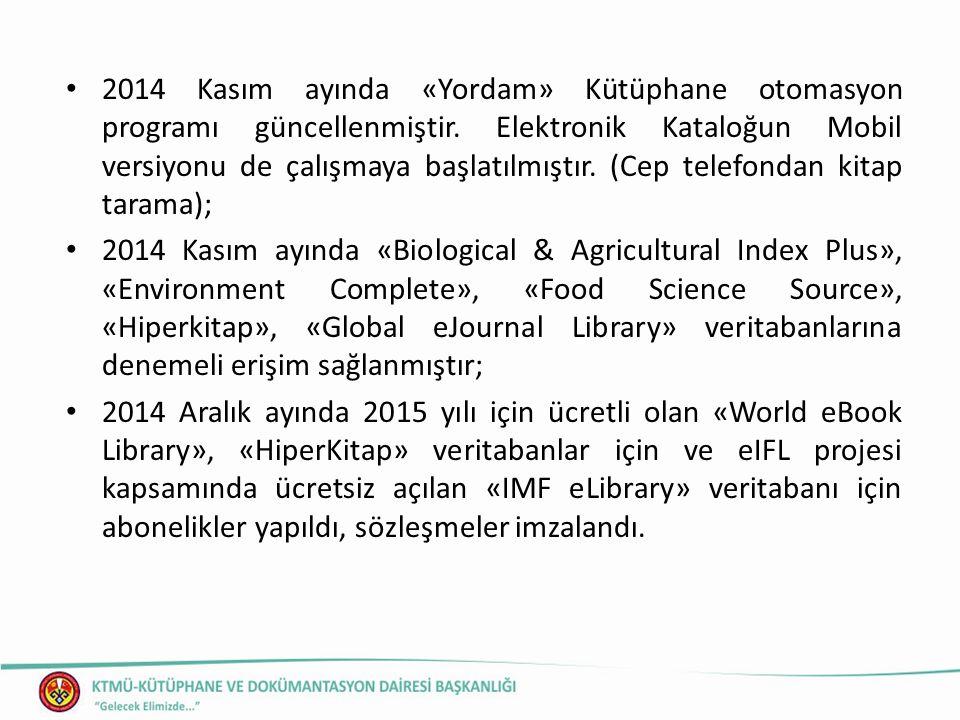 2014 Kasım ayında «Yordam» Kütüphane otomasyon programı güncellenmiştir.