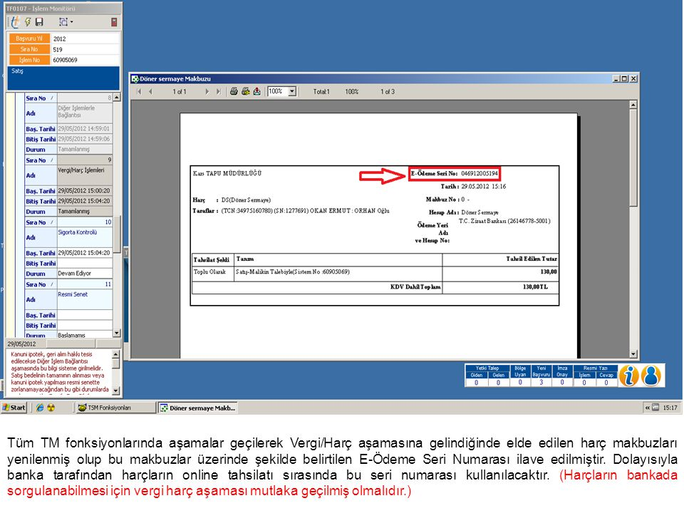 Tapu Harcı ve Döner Sermaye Sorgulama ekranında; yapılacak sorgulama sonucunda aşağıdaki şekilde rapor alınabilmektedir.