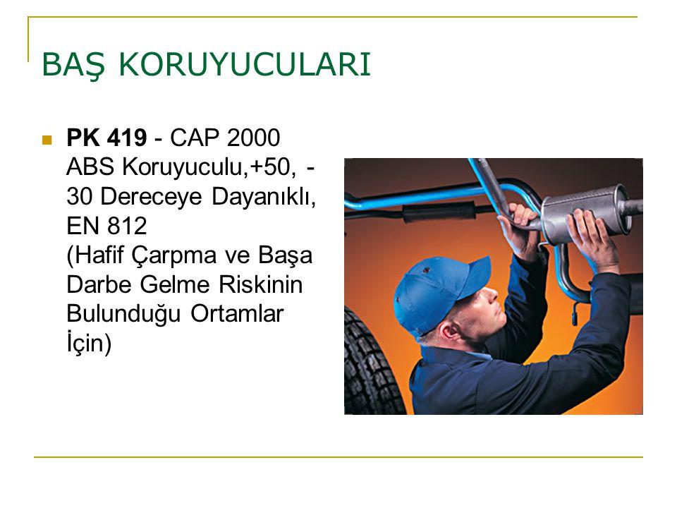 BAŞ KORUYUCULARI PK 419 - CAP 2000 ABS Koruyuculu,+50, - 30 Dereceye Dayanıklı, EN 812 (Hafif Çarpma ve Başa Darbe Gelme Riskinin Bulunduğu Ortamlar İ