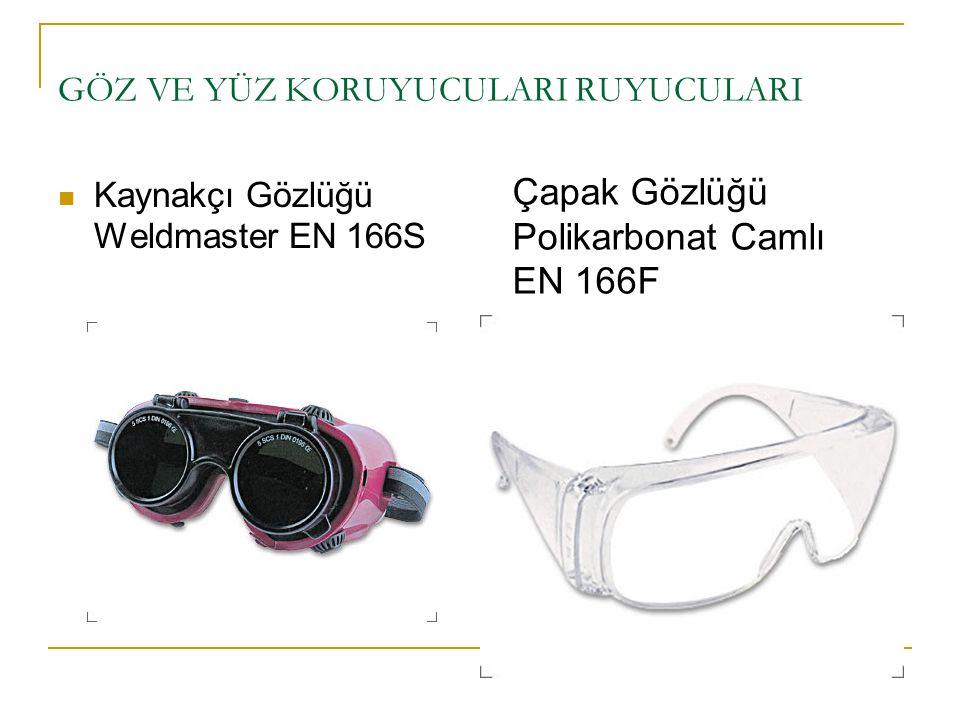 GÖZ VE YÜZ KORUYUCULARI RUYUCULARI Kaynakçı Gözlüğü Weldmaster EN 166S Çapak Gözlüğü Polikarbonat Camlı EN 166F
