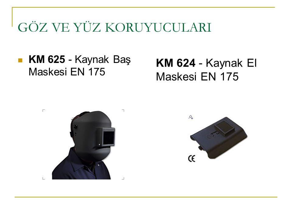 GÖZ VE YÜZ KORUYUCULARI KM 625 - Kaynak Baş Maskesi EN 175 KM 624 - Kaynak El Maskesi EN 175