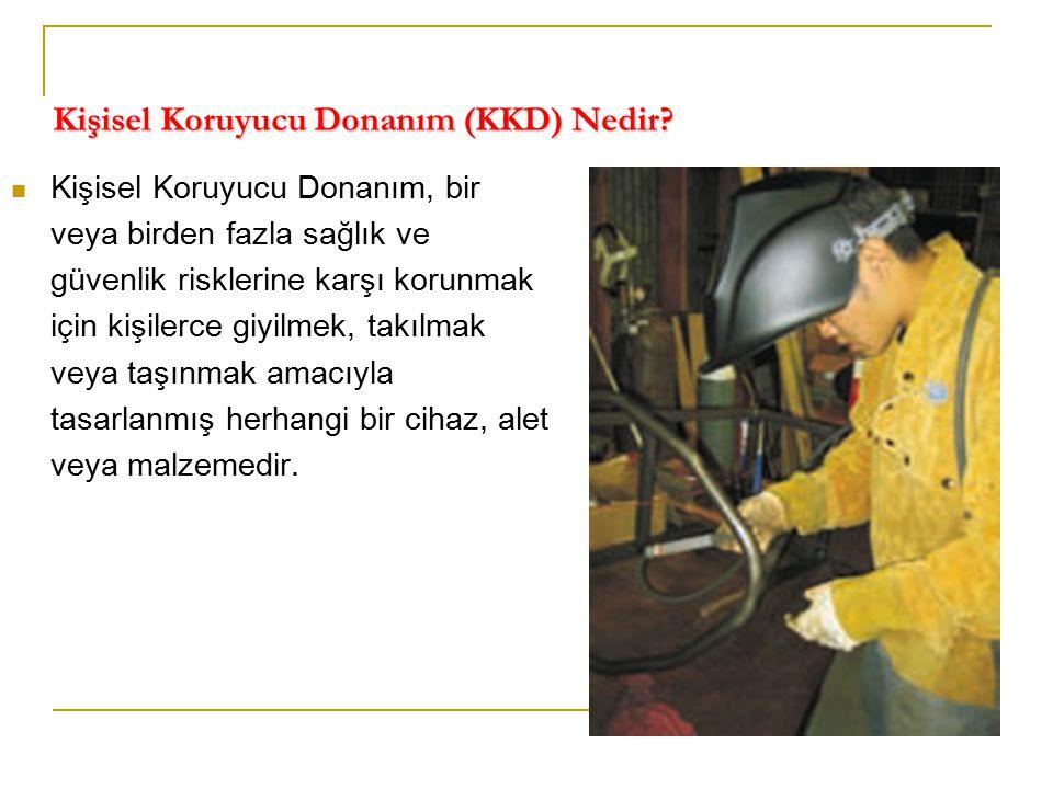 Kişisel Koruyucu Donanım (KKD) Nedir? Kişisel Koruyucu Donanım, bir veya birden fazla sağlık ve güvenlik risklerine karşı korunmak için kişilerce giyi