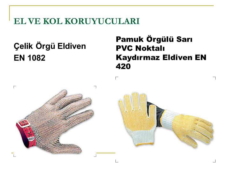 EL VE KOL KORUYUCULARI Çelik Örgü Eldiven EN 1082 Pamuk Örgülü Sarı PVC Noktalı Kaydırmaz Eldiven EN 420