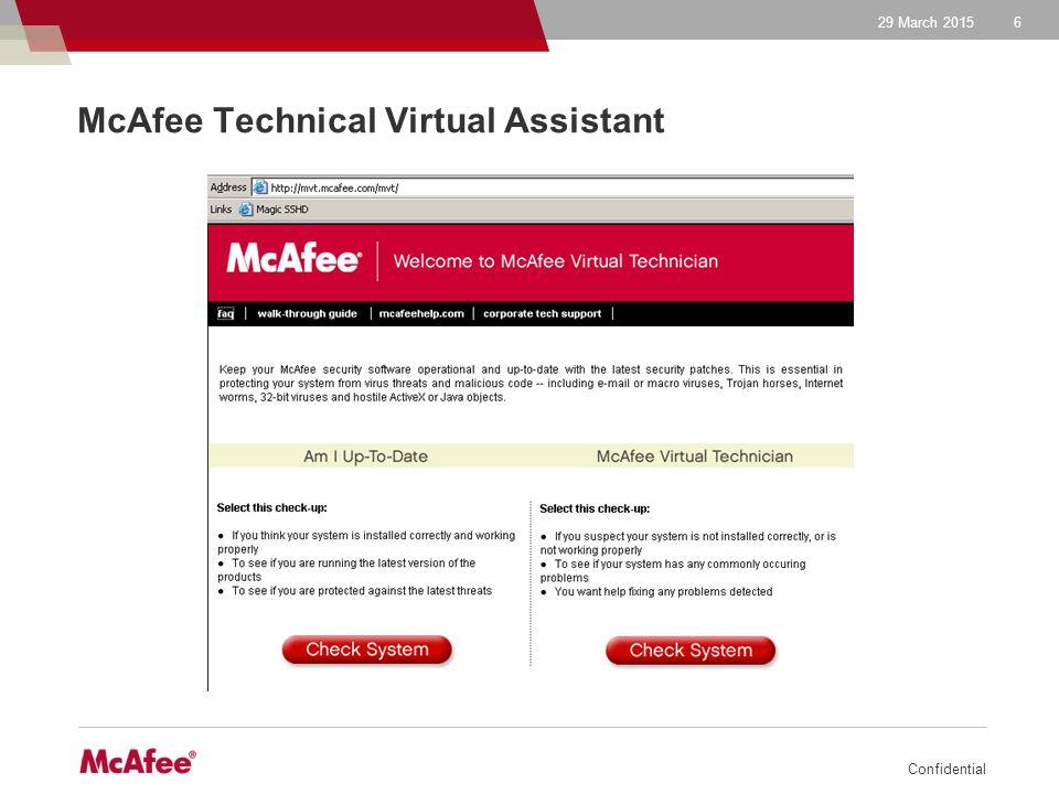 29 March 2015 Confidential 7 McAfee Knowledgebase ►McAfee ürünleri ile ilgili dökümantasyon ve sorun veritabanıdır.