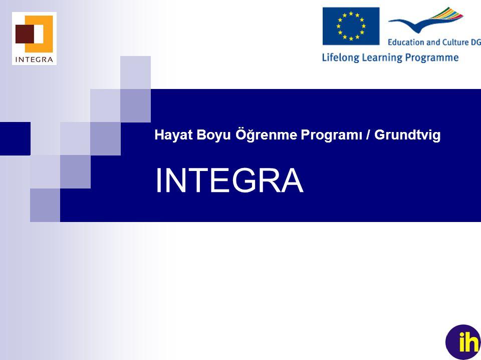 1 Hayat Boyu Öğrenme Programı / Grundtvig INTEGRA