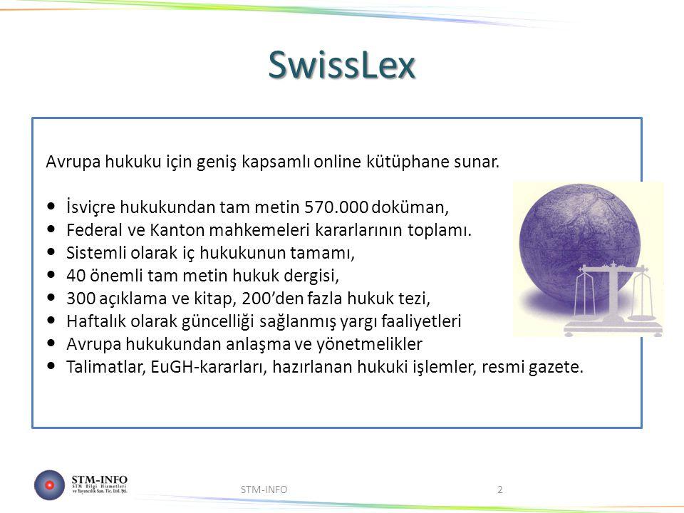 STM-INFO2 Avrupa hukuku için geniş kapsamlı online kütüphane sunar.
