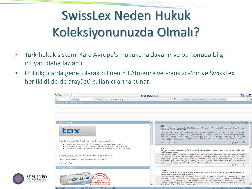 SwissLex Neden Hukuk Koleksiyonunuzda Olmalı.