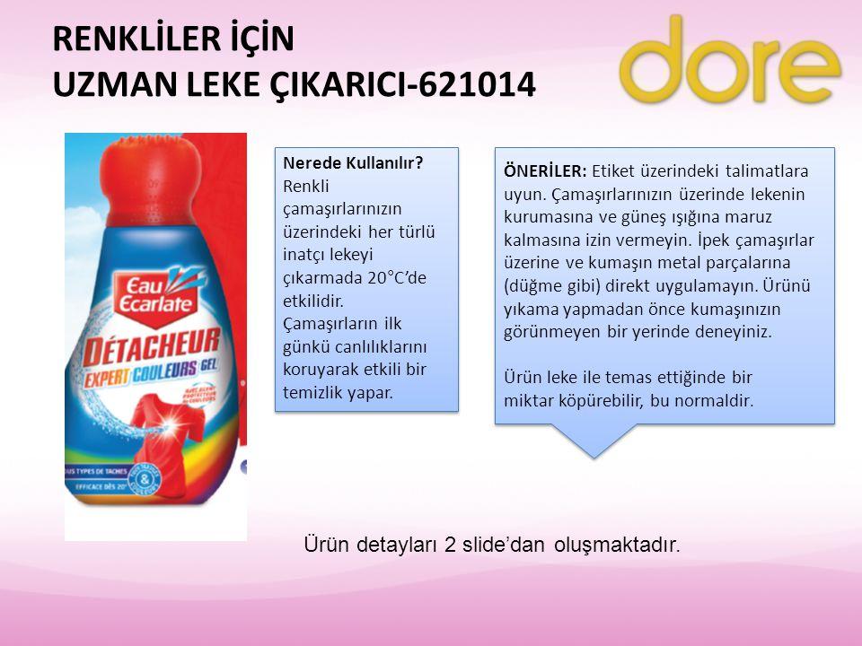 RENKLİLER İÇİN UZMAN LEKE ÇIKARICI-621014 Nerede Kullanılır? Renkli çamaşırlarınızın üzerindeki her türlü inatçı lekeyi çıkarmada 20°C'de etkilidir. Ç