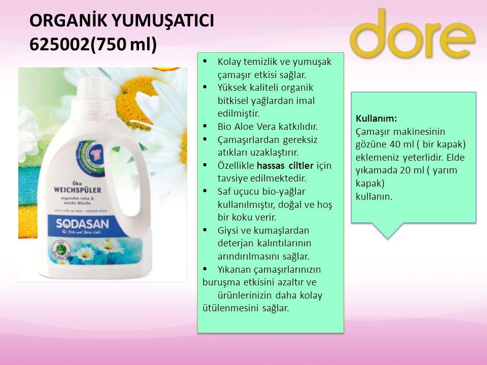 ORGANİK YUMUŞATICI 625002(750 ml)  Kolay temizlik ve yumuşak çamaşır etkisi sağlar.  Yüksek kaliteli organik bitkisel yağlardan imal edilmiştir.  B