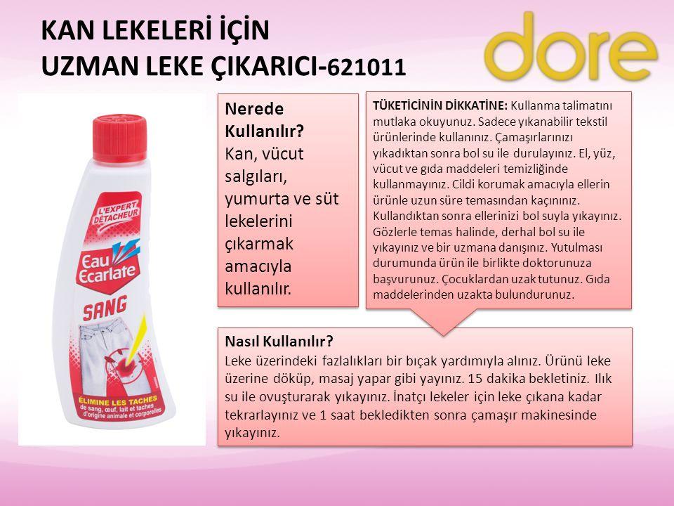 KAN LEKELERİ İÇİN UZMAN LEKE ÇIKARICI- 621011 Nerede Kullanılır? Kan, vücut salgıları, yumurta ve süt lekelerini çıkarmak amacıyla kullanılır. Nerede