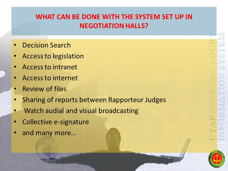 WHAT CAN BE DONE WITH THE SYSTEM SET UP IN NEGOTIATION HALLS.