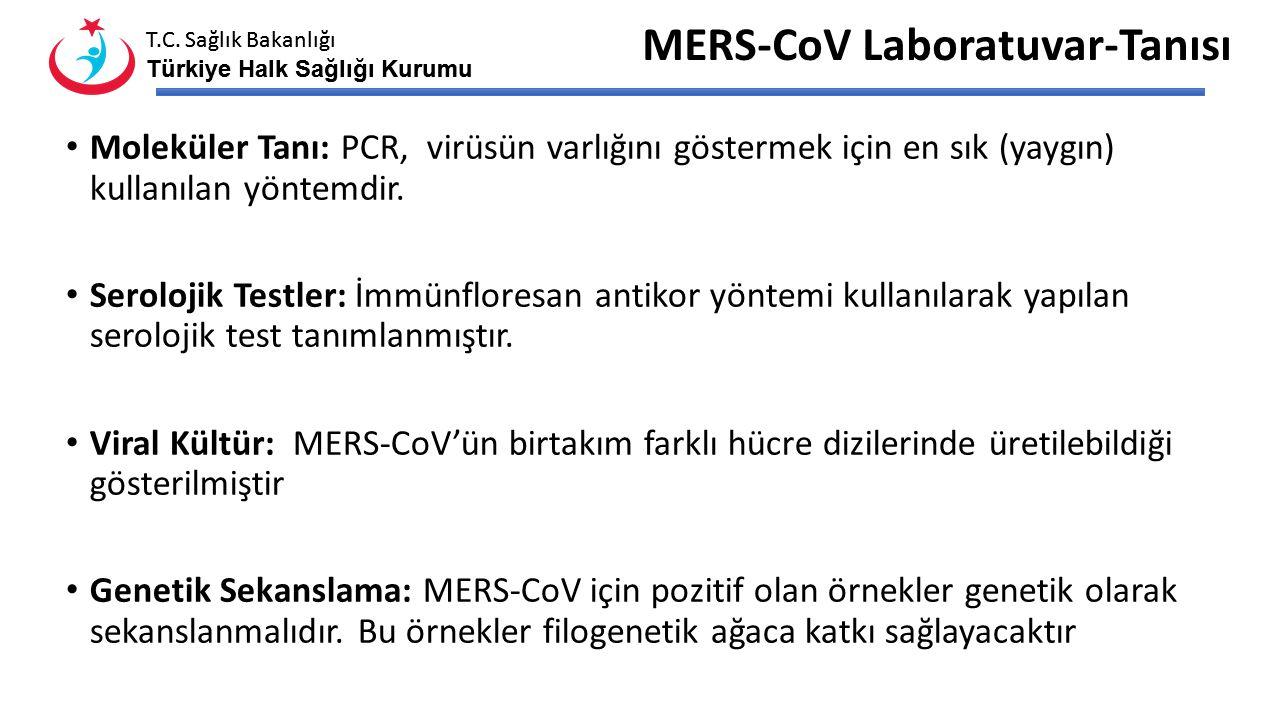 T.C. Sağlık Bakanlığı Türkiye Halk Sağlığı Kurumu T.C. Sağlık Bakanlığı Türkiye Halk Sağlığı Kurumu Laboratuvar Bulgular Lökopeni Lenfopeni Trombosito