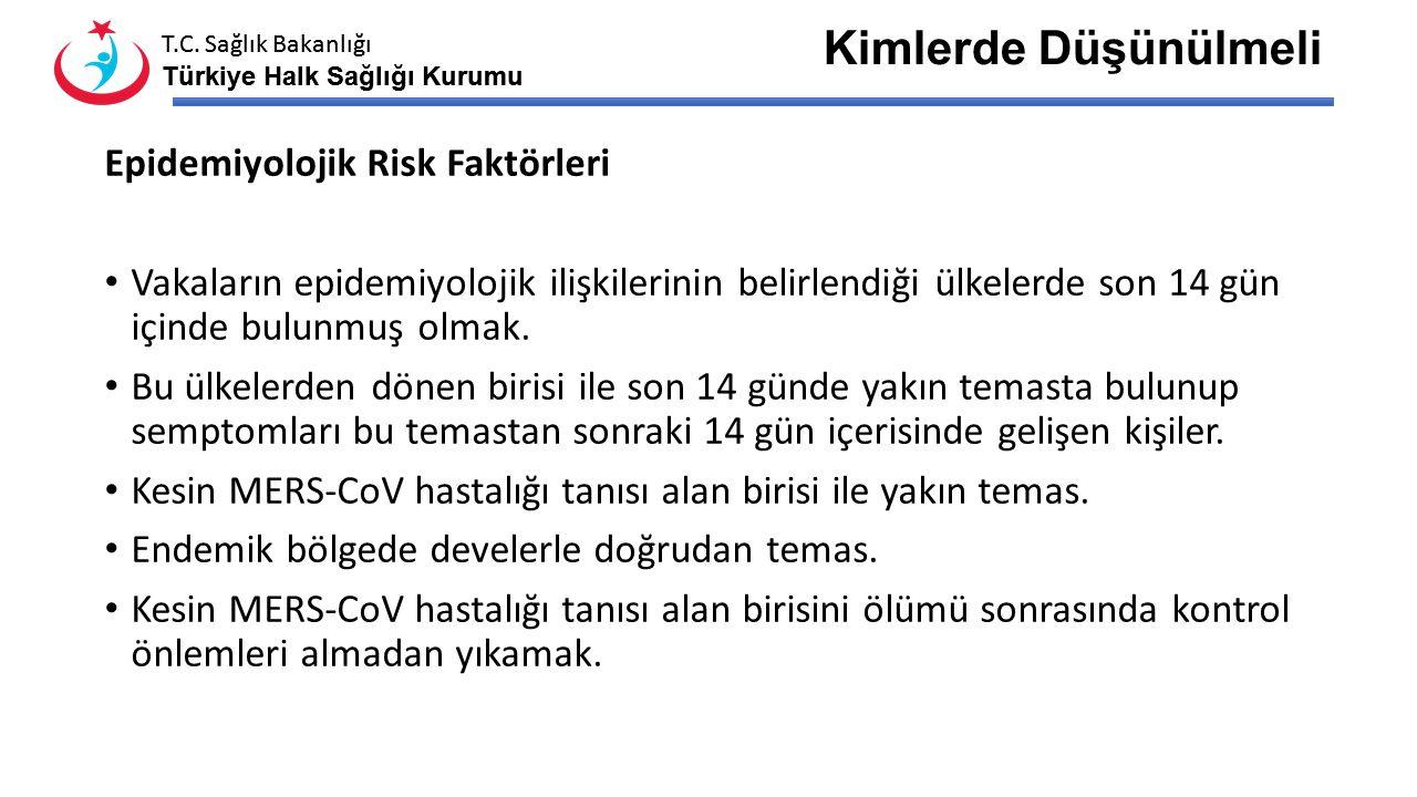 T.C. Sağlık Bakanlığı Türkiye Halk Sağlığı Kurumu T.C. Sağlık Bakanlığı Türkiye Halk Sağlığı Kurumu Kesin Vaka: Olası vaka tanımına uyan olgulardan la