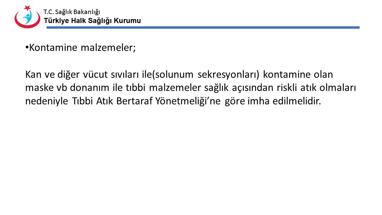 T.C. Sağlık Bakanlığı Türkiye Halk Sağlığı Kurumu T.C. Sağlık Bakanlığı Türkiye Halk Sağlığı Kurumu Nakil sonrasında ambulanslar temizlenmeli ve dezen