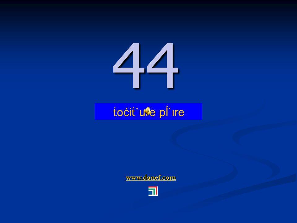 www.danef.com 43 43 ṫ oći ṫ `ure şıre