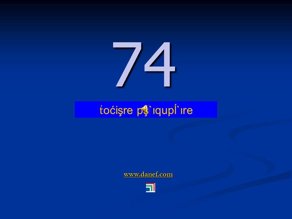 www.danef.com 73 73 ṫ oćişre pş`ıquşre