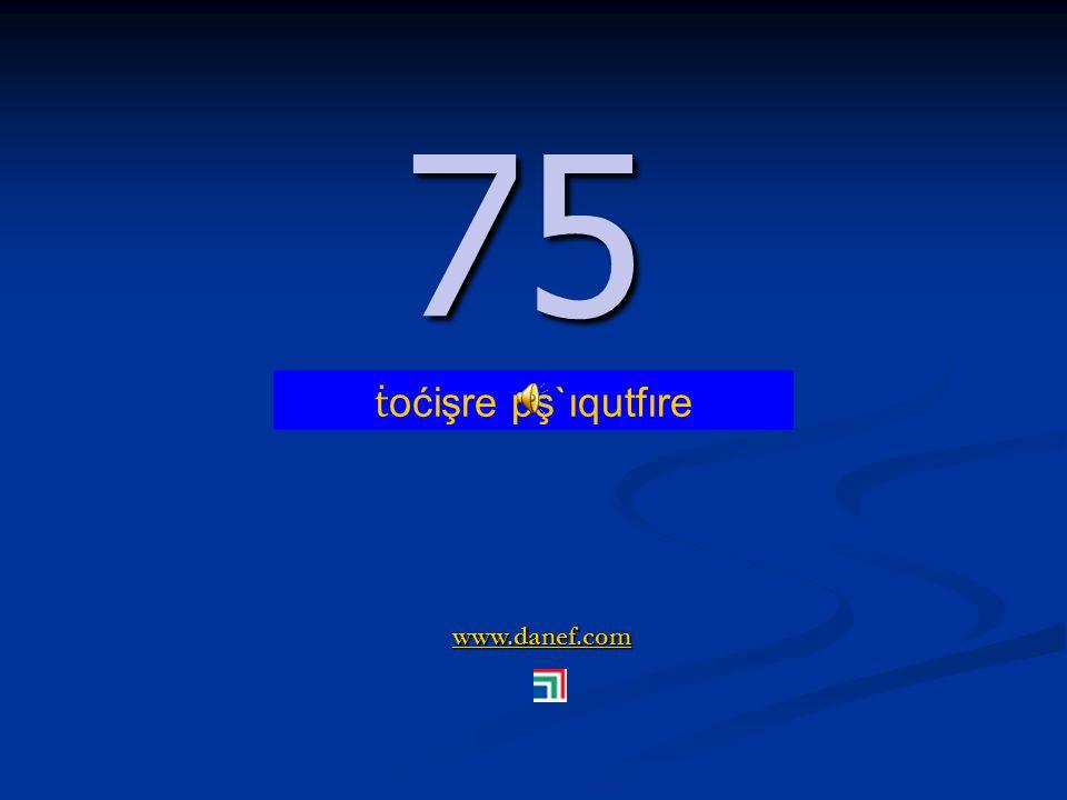 www.danef.com 74 74 ṫ oćişre pş`ıqupĺ`ıre