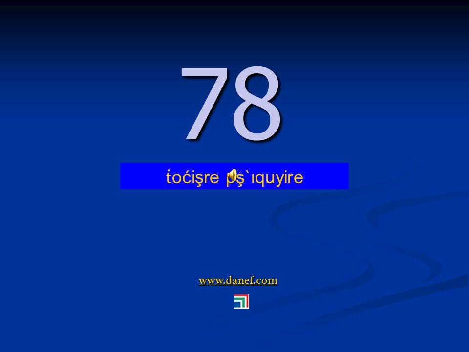 www.danef.com 77 77 ṫ oćişre pş`ıqubĺıre