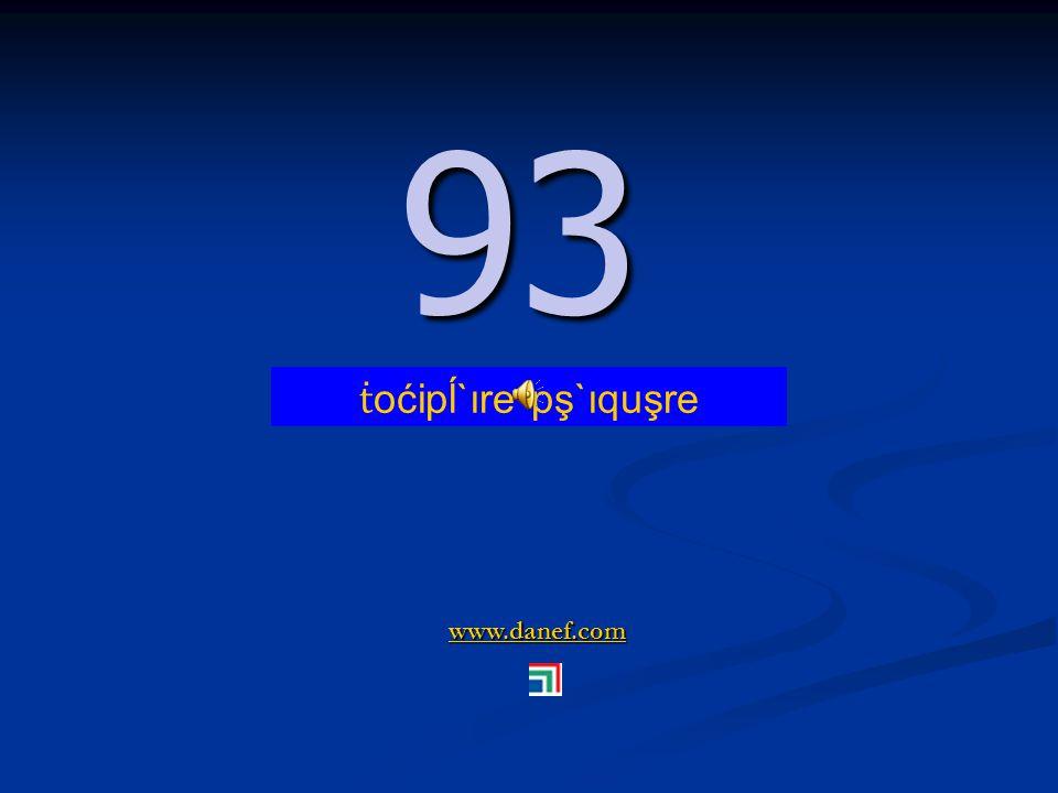 www.danef.com 92 92 ṫ oćipĺ`ıre pş`ıqu ṫ `ure