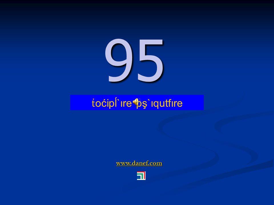 www.danef.com 94 94 ṫ oćipĺ`ıre pş`ıqupĺ`ıre