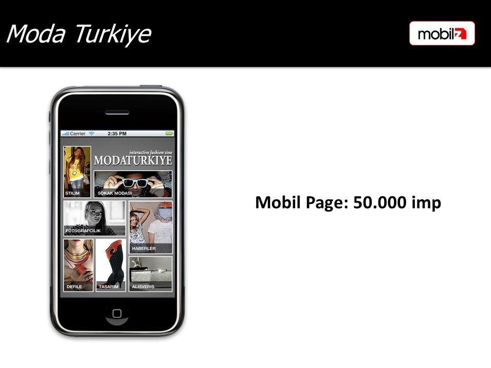 Moda Turkiye Mobil Page: 50.000 imp