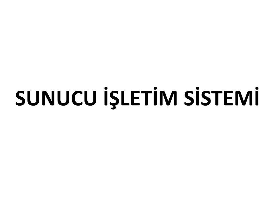 SUNUCU İŞLETİM SİSTEMİ
