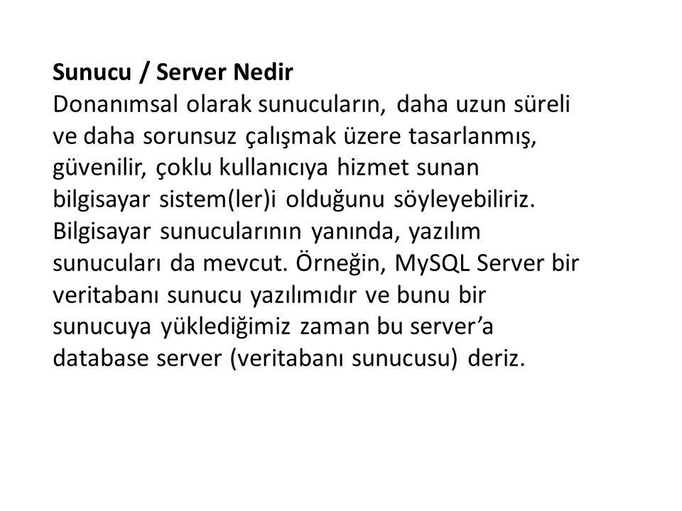 Sunucu / Server Nedir Donanımsal olarak sunucuların, daha uzun süreli ve daha sorunsuz çalışmak üzere tasarlanmış, güvenilir, çoklu kullanıcıya hizmet