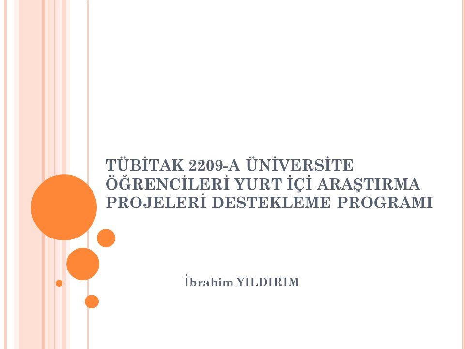 G ENEL B ILGILER Öğrencilerden biri Proje Yürütücüsü olarak Kuruma karşı sorumludur.